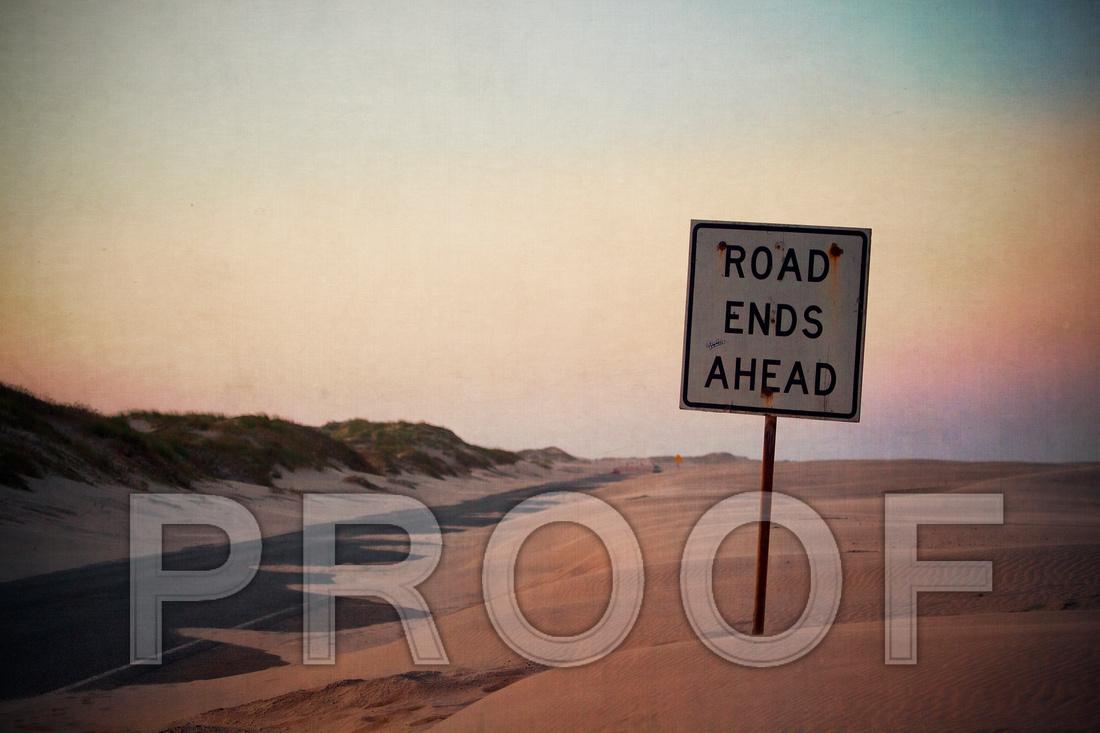 """Road Ends Ahead"""